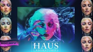 Lady GaGa Haus Laboratories [Music Video] #LG6 #ENIGMA #GAGAVEGAS (VanVeras Veras Remix)