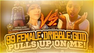 CLOUT THIRSTY 99 FEMALE DRIBBLE GOD PULLS UP ON ME IN NBA 2K18! DID I FINALLY GET EXPOSED?