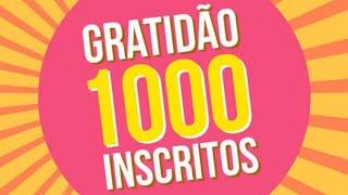 1000 INSCRITOS NO CANAL!! AGRADECIMENTO