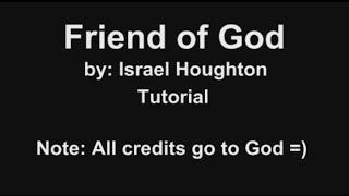 I am a friend of God Israel Houghton Guitar Tutorial