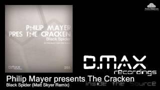 Philip Mayer presents The Cracken - Black Spider (Matt Skyer Remix)