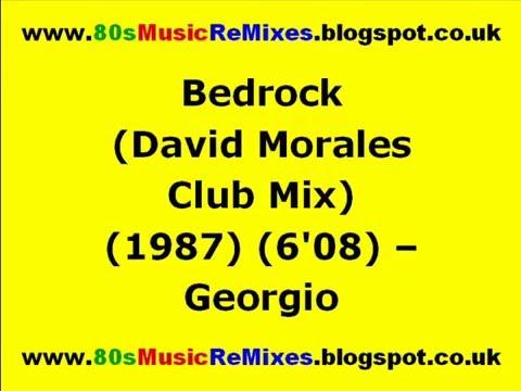 Bedrock (David Morales Club Mix) - Georgio   David Morales   80s Club Mixes   80s Club Music