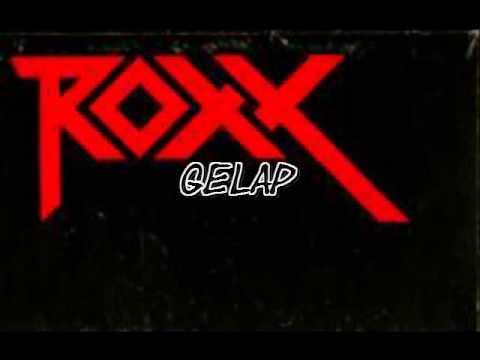 Roxx - Gelap