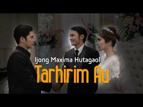 Tarhirim au Ijong maxima Hutagaol