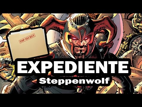¿Quien es Steppenwolf? |Expedientes Frikis|