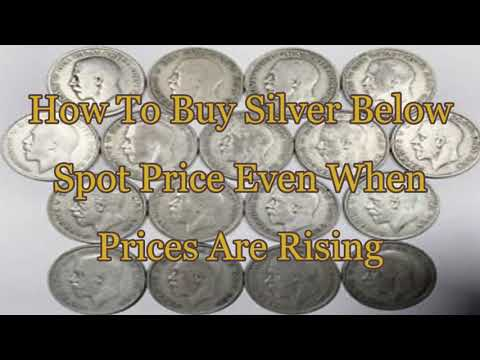 How to Buy Silver Below Spot Price Even When Prices Are Rising