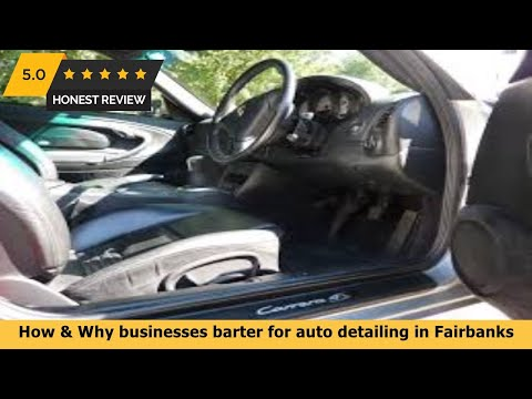 How & Why Businesses Barter For Auto Detailing In Fairbanks AK