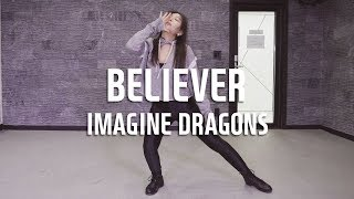 IMAGINE DRAGONS - BELIEVER / C.WON choreography