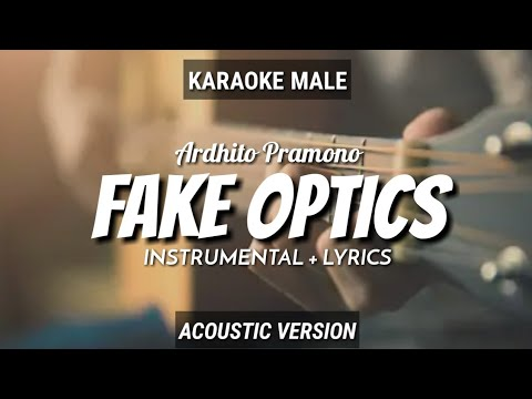 fake-optics---ardhito-pramono-|-instrumental+lyrics-|-by-ruang-acoustic-karaoke-|-male