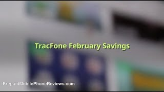 TracFone February Savings 2018 with Promo Codes