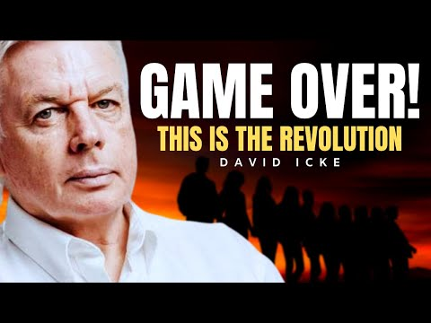 Game Over! This is The Revolution | David Icke