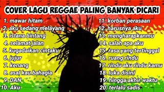 Download Mp3 kumpulan Lagu reggae terbaik cover lagu pop cocok untuk menemani waktu Santai