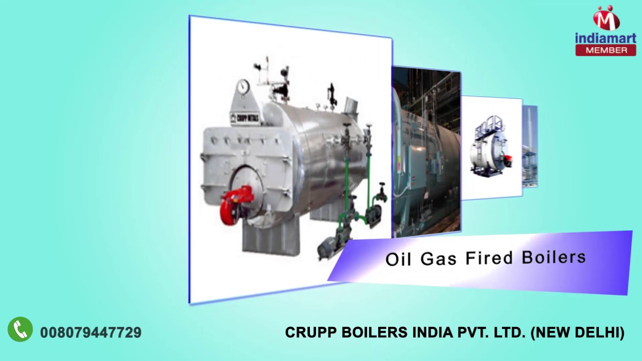 INDUSTRIAL BOILERS By Crupp Boilers India Private Limited, New Delhi ...