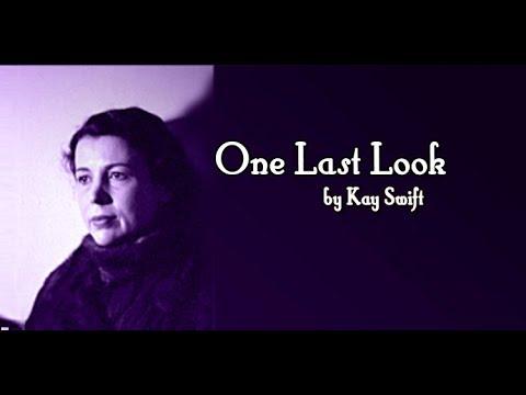 One Last Look - Kay Swift
