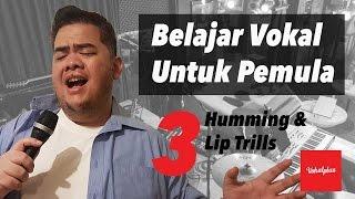 Belajar Vokal Untuk Pemula 3/10 - Humming & Lip Trills