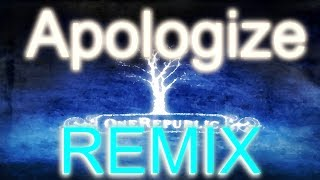 Apologize REMIX (instrumental) by OliverMusik