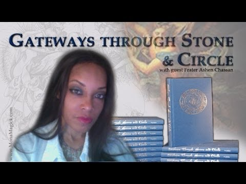 Gateways Through Stone and Circle - a modern grimoire by Frater Ashen Chassan