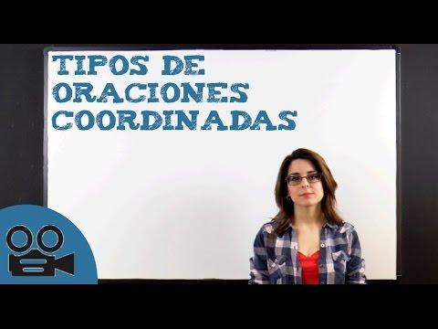 Tipos de oraciones coordinadasиз YouTube · Длительность: 6 мин47 с