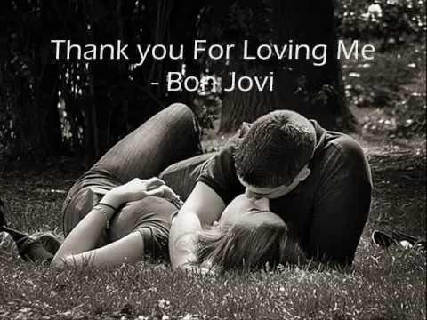 Thank you for loving me (Tradução) - Bon Jovi