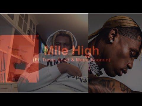 MILE HIGH | JAMES BLAKE FT. TRAVIS SCOTT, METRO BOOMIN