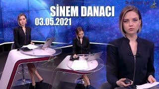 SİNEM DANACI - 03.05.2021