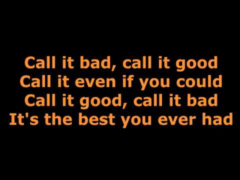 Good is the new bad lyrics