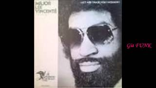 MAJOR LEE VINCENTE - let me take you higher - 1979