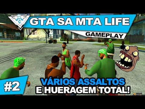 GTA SA MTA LIFE COOP #2 - HUERAGEM TOTAL E VÁRIOS ASSALTOS! / PT-BR