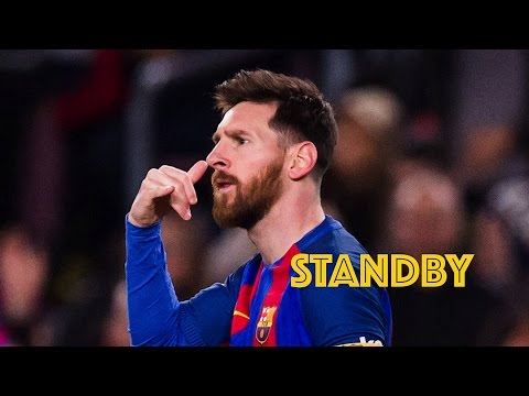 Lionel Messi | Standby || 2017 | HD Mp3