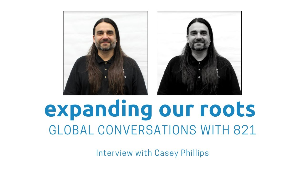 Expanding Our Roots: Casey Phillips