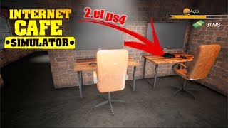 2.EL PS4 ALDIM VE İLK İŞİM  INTERNET CAFE SIMULATOR
