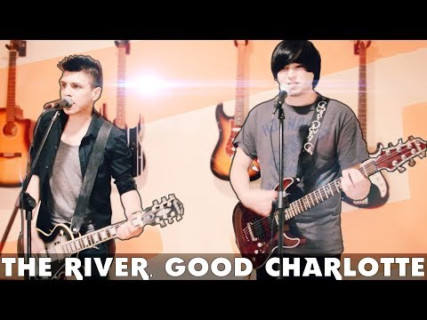 THE RIVER - Good Charlotte VOCALS + INSTRUMENTS COVER FT. MICHAEL T.