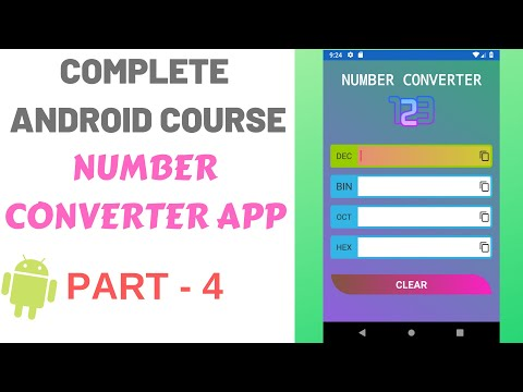 Complete Android App Development Training Course Number Converter PART-4 Design EditText And Button