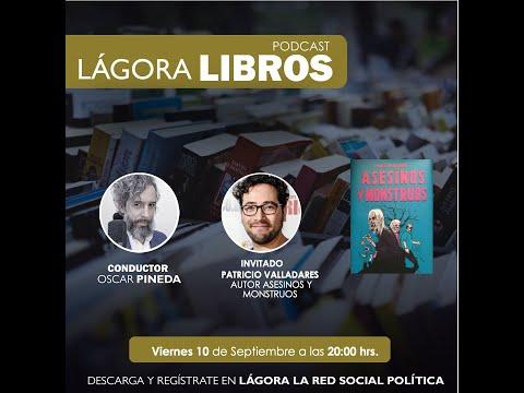 Lágora Libros - Asesinos y Monstruos de Patricio Valladares - regístrate en www.lagora.cl