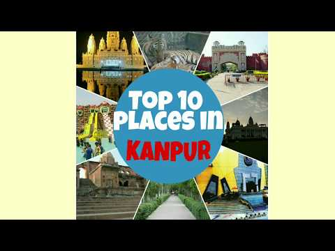 Top 10 Places in Kanpur