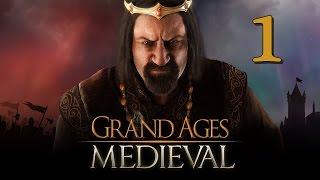Прохождение Grand Ages: Medieval #1 - Прощание с отцом
