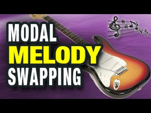 🎸  GUITAR TACTIC:  Modal Melody Swapping