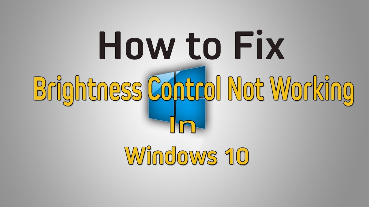 How To Fix Windows 10 Brightness Control Not Working Display Adapter Not Working Youtube