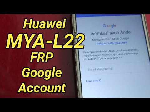 Huawei MYA-L22 Bypass Frp Google Account Tested 100%