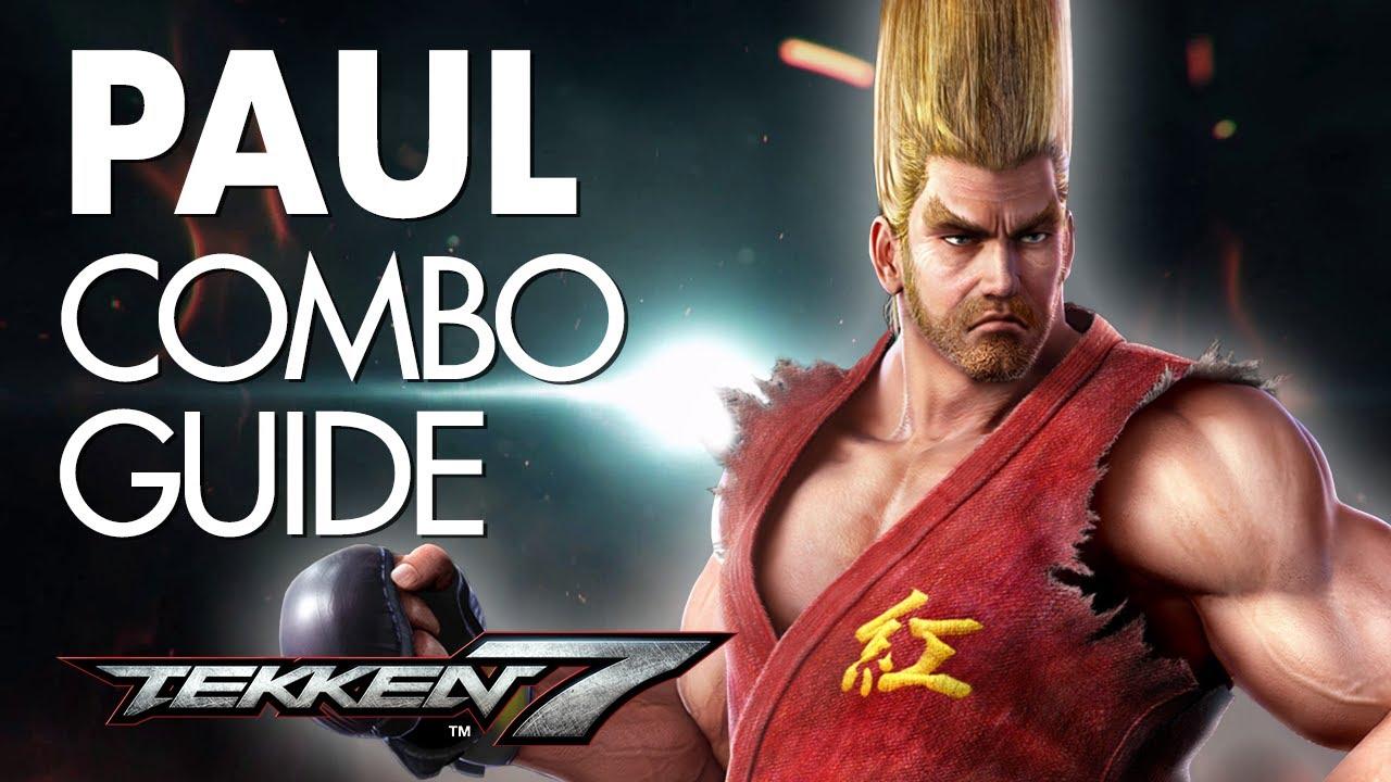Paul Phoenix Combo Guide Tekken 7 Youtube