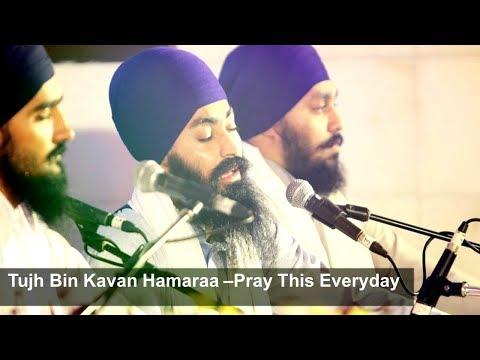 Tujh Bin Kavan Hamaraa -Bhai Gurbir Singh Ji Tarn Taran Akj