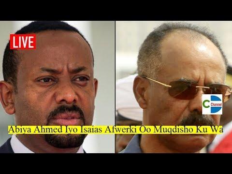 WAR DEG DEG AH; Madaxa Itoobiya iyo Eritrea Oo Muqdisho Ku Wajahan Xil MD Farmaajo Mooshin Laga keen