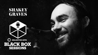 "Shakey Graves - ""Call It Heaven"" + ""House of Winston"" (Collective Arts Black Box Sessions)"