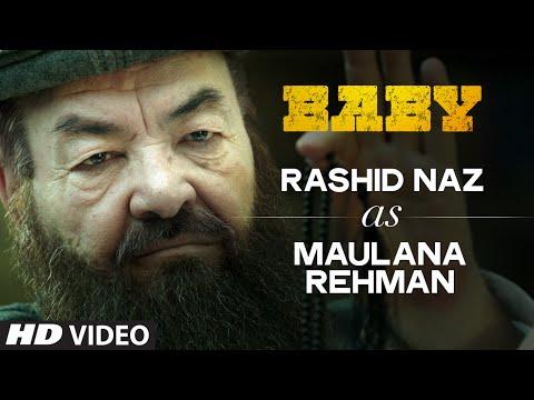 Rashid Naz as Maulana Mohammed Rehman | Baby | Releasing on 23rd January 2015