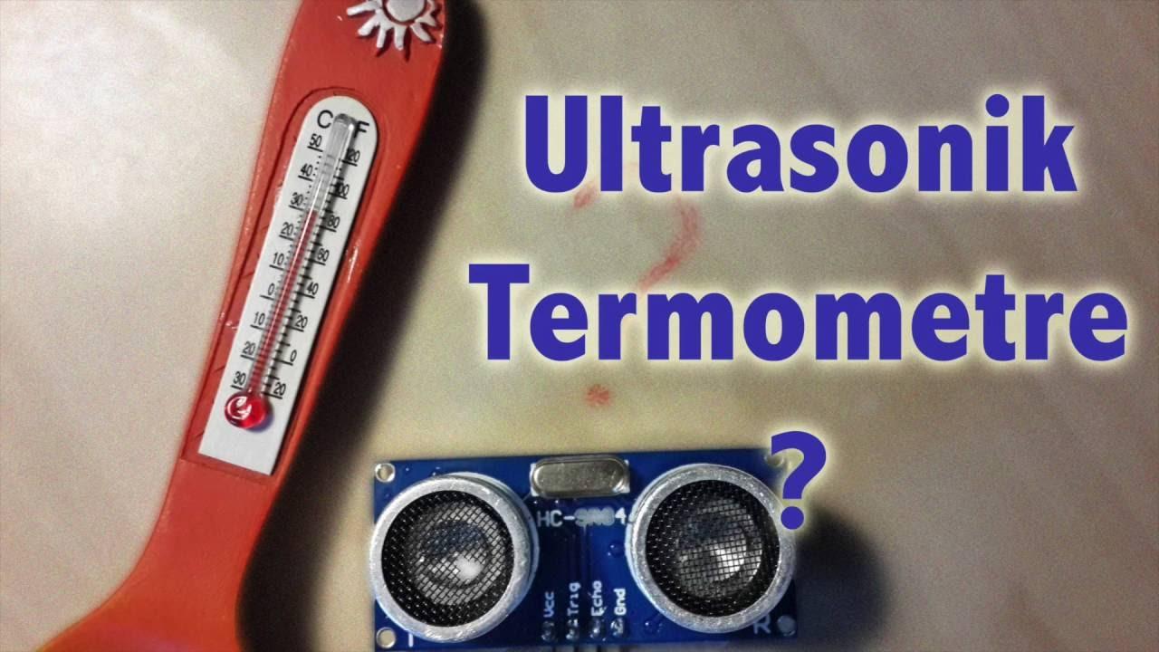 Arduino - Ultrasonik Sensör Kullanarak Hava Sıcaklığı Ölçmek