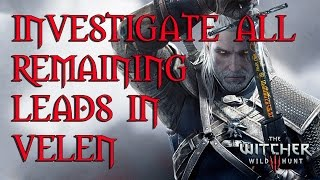 The Witcher 3 Investigate All Remaining Leads In Velen And Find Barons Wife- SOLUTION thumbnail