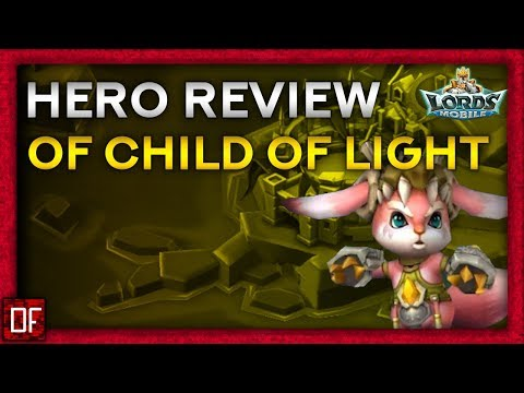 Hero Review Of Child Of Light - Lords Mobile