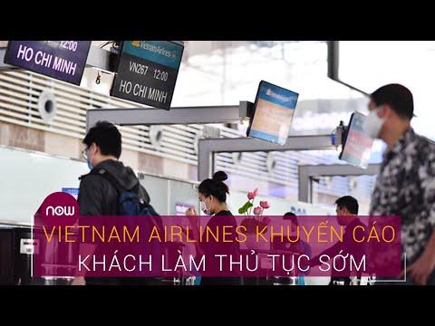 Vì sao Vietnam Airlines khuyến cáo khách làm thủ tục trước 2 tiếng? | VTC Now