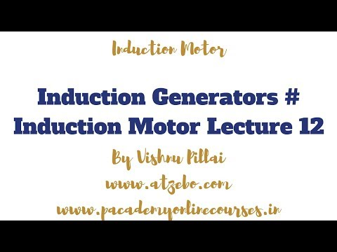 Induction Generators # Induction Motor Lecture 12 thumbnail