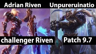 [ Adrian Riven ] Riven vs Garen [ Unpureruination ] Top - Its time to win! Challenger elo